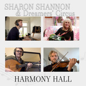 Harmony Hall by Sharon Shannon