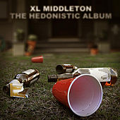 The Hedonistic Album by Xl Middleton