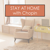 Stay at Home with Chopin von Frédéric Chopin