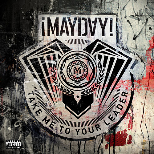 Take Me To Your Leader by ¡Mayday!