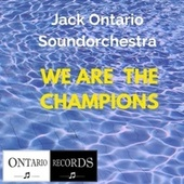 We Are The Champions by Jack Ontario Soundorchestra
