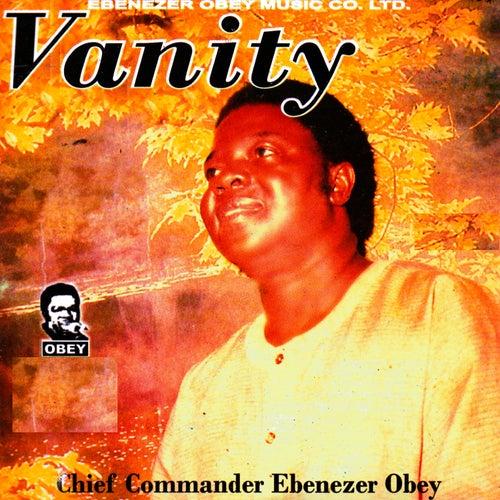 Vanity by Ebenezer Obey