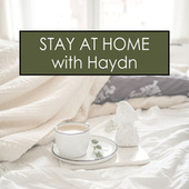 Stay at Home with Haydn by Franz Joseph Haydn