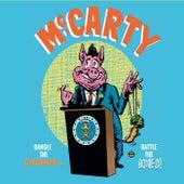 Dangle the Carrot...rattle the Bones! van Mccarty
