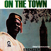 On The Town by Ebenezer Obey