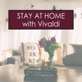 Stay at Home with Vivaldi van Antonio Vivaldi