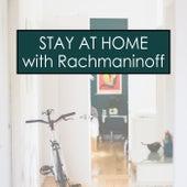 Stay at Home with Rachmaninoff von Sergei Rachmaninov