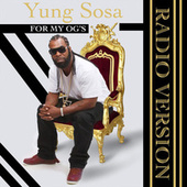 For My OG's (Radio Edit) by Yung Sosa