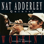 Workin' by Nat Adderley Quintet