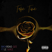 Take Time (Remix) by BackRoad Gee