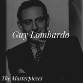 Guy Lombardo Plays - The Masterpieces von Guy Lombardo