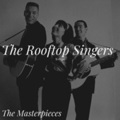 The Rooftop Singers Sings - The Masterpieces de Rooftop Singers