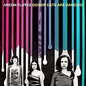 Gossip Cats Are Dancing by Areon Flutes