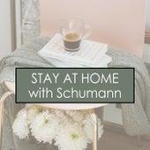Stay at Home with Schumann von Robert Schumann