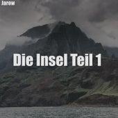 Die Insel Teil 1 von Jarow