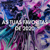 As Tuas Favoritas de 2020 de Various Artists
