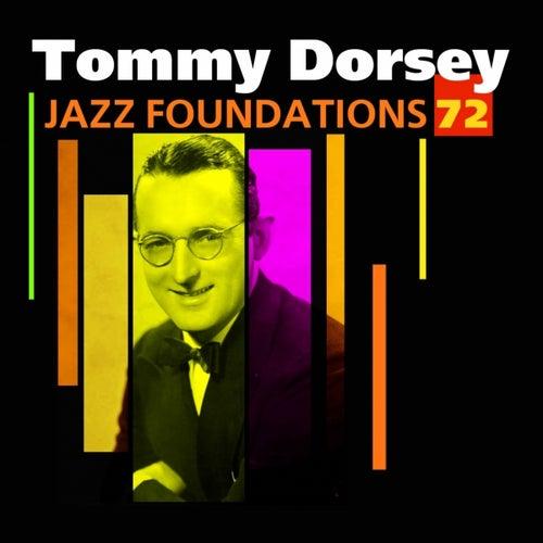 Jazz Foundations, Vol. 72 (Tommy Dorsey) by Tommy Dorsey