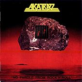 No Parole From Rock 'N' Roll + Bonus Tracks by Alcatrazz
