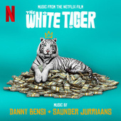 The White Tiger (Music from the Netflix Film) de Danny Bensi and Saunder Jurriaans