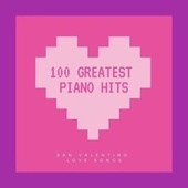 100 Greatest Piano Hits by Francesco Digilio