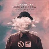 Look at Me Now (Tungevaag Edit) von Jordan Jay