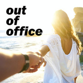 Out Of Office by Various Artists
