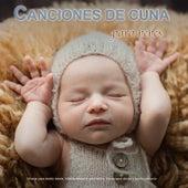 Canciones de cuna para bebés: Música para dormir bebés, Música relajante para bebés, Ayuda para dormir y sueño profundo de Musica Para Dormir Bebes