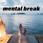 Mental Break by Various Artists