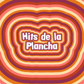 Hits de la Plancha de Various Artists