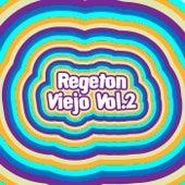 Regeton Viejo Vol.2 von Various Artists