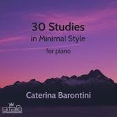 30 Studies in Minimal Style de Caterina Barontini