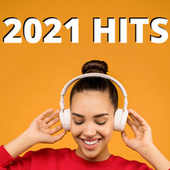 2021 Hits by Various Artists