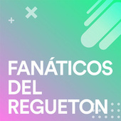 Fanaticos Del Regueton von Various Artists