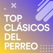 Top Clásicos del Perreo von Various Artists