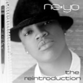 In My Own Words: The Re-Introduction by Ne-Yo