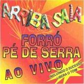 Forró Pé de Serra (Ao Vivo) von Arriba Saia