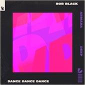 Dance Dance Dance de Rob Black
