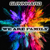 We Are Family (feat. Sister Sledge) (Original Mix) by DJ Gunnhard