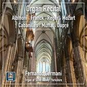 Organ Recital: From Baroque to 20th Century by Fernando Germani