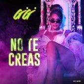 No Te Creas fra GG Ortiz