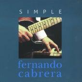 Simple by Fernando Cabrera
