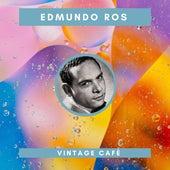Edmundo Ros - Vintage Cafè von Edmundo Ros