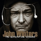 The Quarantine Sessions von John Winters