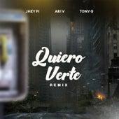 Quiero Verte (Remix) de Jhey Pi