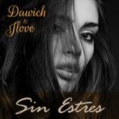 Sin estres by Dawich