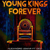 Young Kings Forever by Propaganda