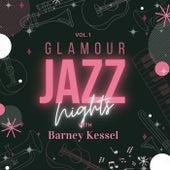 Glamour Jazz Nights with Barney Kessel, Vol. 1 by Barney Kessel