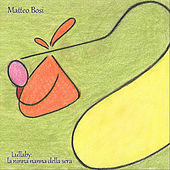 Lullaby: La Ninna Nanna Della Sera de Matteo Bosi