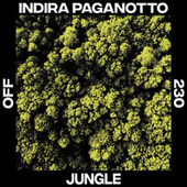 Jungle di Indira Paganotto