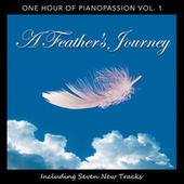 A Feather's Journey: One Hour of Pianopassion Vol. 1 by Piano Passion
